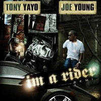 I'm A Rider - Single — Tony Yayo, Joe Young