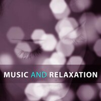 Music and Relaxation – Classical Music to Rest, Music for Soul, Bach and Beethoven for Relax, Classical Instruments for You — сборник