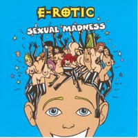Sexual Madness — E-Rotic