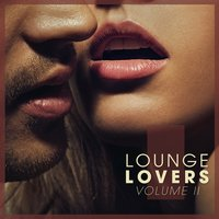 Lounge Lovers -, Vol. 2 — сборник