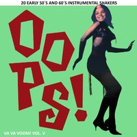 Va Va Voom! Vol.5. 20 Early 50´s & 60´s Instrumental Shakers. — сборник