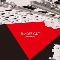 another sky — Blades Out