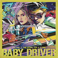 Baby Driver Volume 2: The Score for A Score — сборник