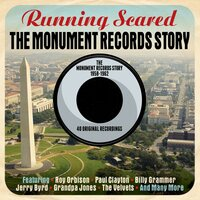 The MONUMENT RECORDS Story - Running Scared — сборник