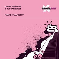 Make It Alright — Joi Cardwell, Lenny Fontana, Lenny Fontana|Joi Cardwell