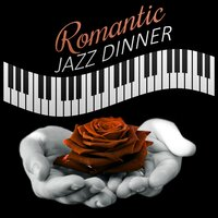 Romantic Jazz Dinner – Dinner for Lovers, Candle Light, Soft Piano Jazz, Sensual Music, Sexy Jazz — Sensual Piano Music Consort