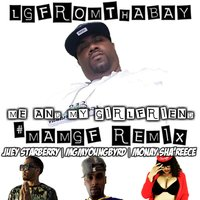 Mamgf — Juey Starberry, Monay Sha'reece, Mgm YoungByrd, Lgfromthebay