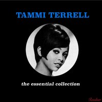 The Essential Collection — Tammi Terrell