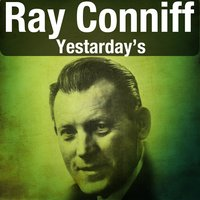 Yestarday's — Ray Conniff