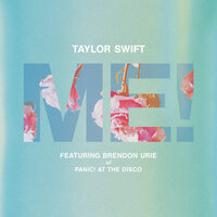ME! — Taylor Swift, Brendon Urie
