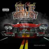 Pull Up Bounce Out — Kalico Beats