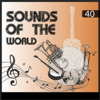 Sounds Of The World, Vol. 40 — сборник