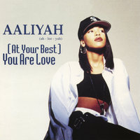 (At Your Best) You Are Love EP — Aaliyah