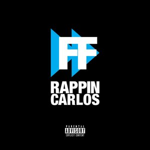 Rapping Carlos - Fast FWD
