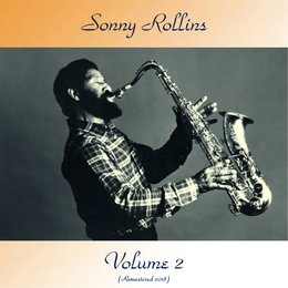 Volume 2 — Sonny Rollins, Thelonious Monk / Paul Chambers / Art Blakey / Horace Silver / J.J. Johnson