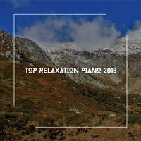 Top Relaxation Piano 2018 — Acoustic Piano Club