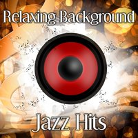 Relaxing Background Jazz Hits – Calming Piano Bar, Smooth Jazz, Relaxing Jazz, Blue Moon — Music for Quiet Moments