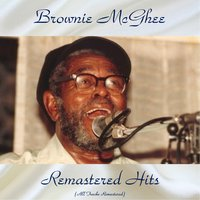 Remastered Hits — Brownie McGhee, Sonny Terry