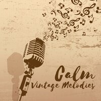 Calm Vintage Melodies — Smooth Jazz Band