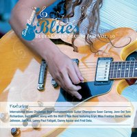 Sean Carney's Blues for a Cure: Blues Cures Studio Jam, Vol. 10 — сборник