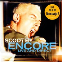 Encore - Live and Direct — Scooter