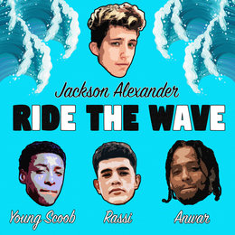 Ride the Wave — Anwar, Young Scoob, Jackson Alexander, Rassi