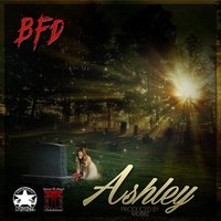 Ashley — BFD