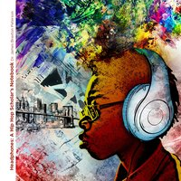 Headphones: A Hip Hop Scholar's Notebook — Dr. James Braxton Peterson