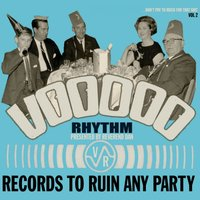 Voodoo Rhythm Records: Records to Ruin Any Party: Vol. 2 — сборник