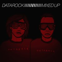 Mixed Up — Datarock