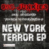 New York Terror EP — The Ctrl vs. Hyperactive-D, 909 Junkies