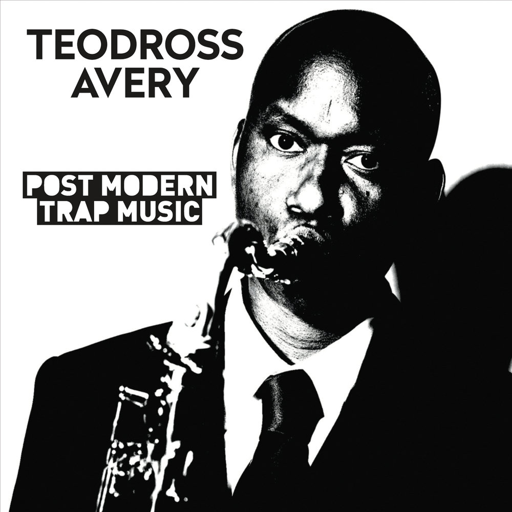 post modern trap music teodross avery