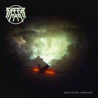 Need to Feel Your Love — Sheer Mag