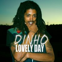 Lovely Day — Dinho