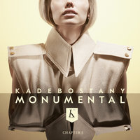 Monumental: Chapter 1 — Kadebostany