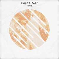 Time — Exile, Bazz