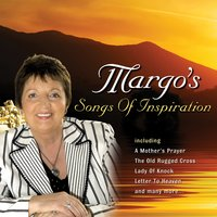 Songs of Inspiration — Margo