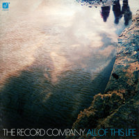 All Of This Life — The Record Company
