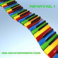 Pop Hit´s, Vol. 1 — Uriel And His Instrumental Piano