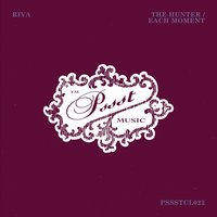 The Hunter / Each Moment — Riva