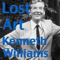 Lost Art — Kenneth Williams