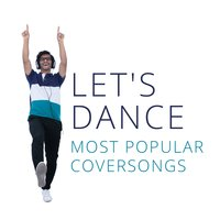 Let's Dance: Most Popular Coversongs — сборник