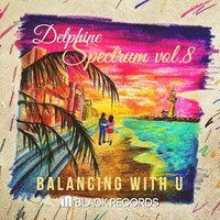Balancing with You — Delphine