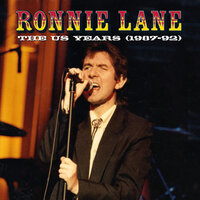 The US Years (1987-92) — Ronnie Lane
