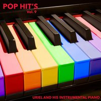 Pop Hit´s, Vol. 9 — Uriel And His Instrumental Piano