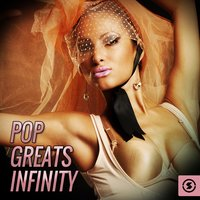 Pop Greats Infinity — The Vocal Masters