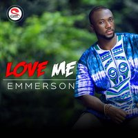 Love Me — Emmerson