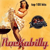 Rockabilly Top 100 Hits — сборник
