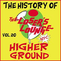 The History of the Loser's Lounge, Vol. 20: Higher Ground — Loser's Lounge