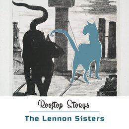 Rooftop Storys — The Lennon Sisters